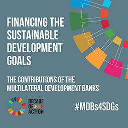 Financing the Sustainable Development Goals: The Contributions of the Multilateral Development Banks